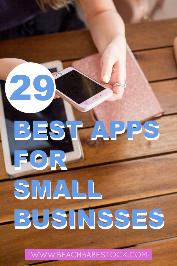 The 29 best apps for small businesses.