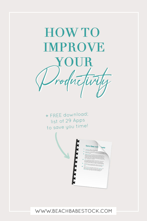 How to improve your productivity + free download included: list of 29 apps to save you time!