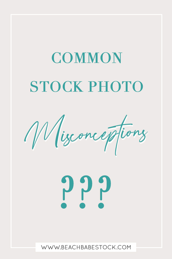 4 of the most common stock photo misconceptions explained. Are you hesitant to use stock photos in your business? Let's talk about stock photo myths!  4 common stock photo misconceptions explained and busted.