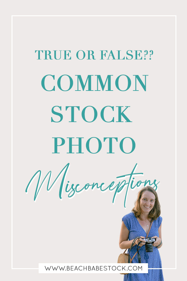 True of False? Common stock photo misconceptions --- Are you hesitant to use stock photos in your business? Let's talk about stock photo myths!  4 common stock photo misconceptions explained and busted.