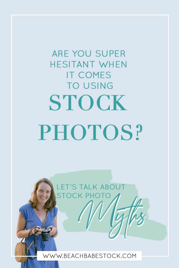 Are you hesitant to use stock photos in your business, let's talk about stock photos myths --- 4 common stock photo misconceptions explained and busted.