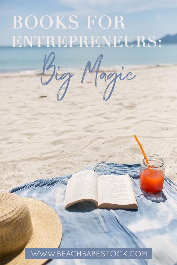 Books for Entrepreneurs #2 -Big Magic
